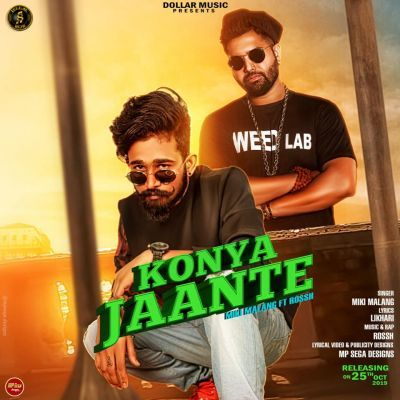Konya Jaante Miki Malang Mp3 Song Download Mr Jatt Com