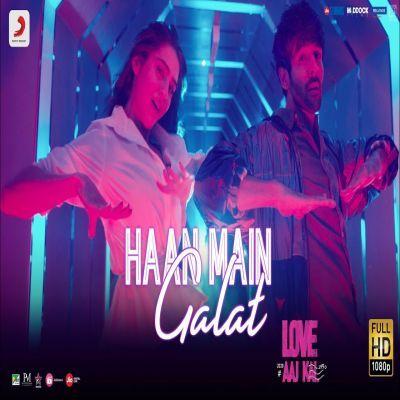 Haan Main Galat Love Aaj Kal Arijit Singh Mp3 Song Download- Mr-Jatt.Com
